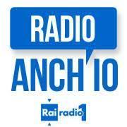 Radio Anch'io - Radiouno Rai